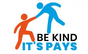 Be Kind It's Pays